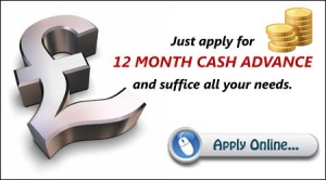 12 Month Cash Advance